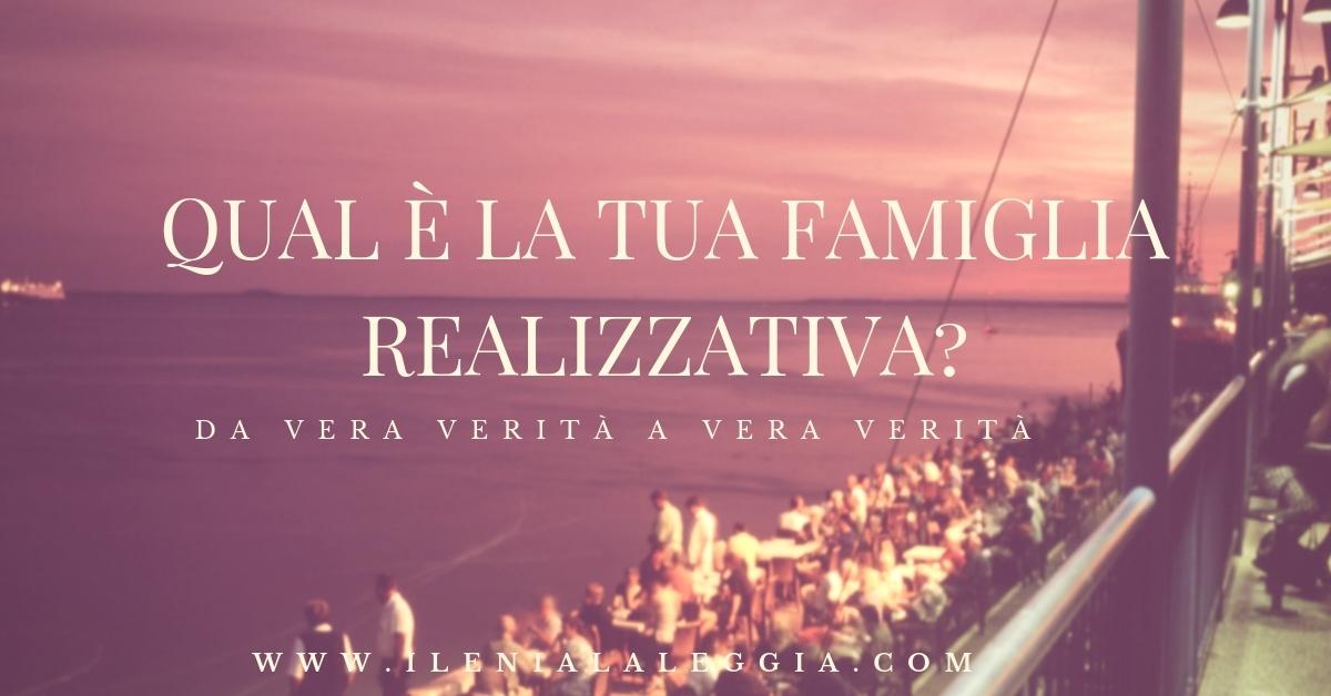 Qual è la tua famiglia realizzativa?