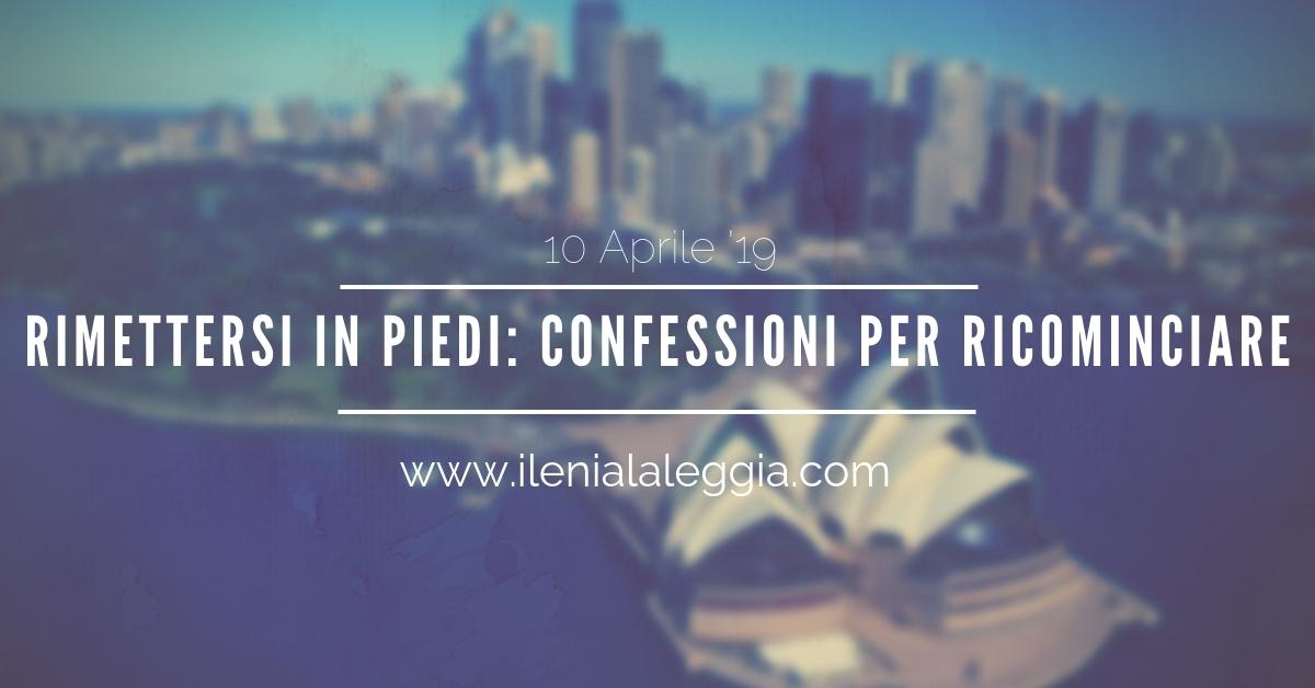 Rimettersi in piedi: confessioni per ricominciare